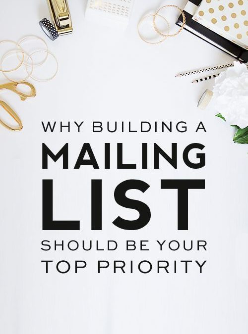Why Building a Strong Email List Should Be Your Number 1 Priority