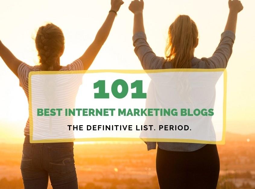 BEST 101 INTERNET AND DIGITAL MARKETING BLOGS OF 2019